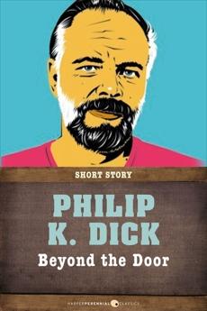 Beyond The Door: Short Story, Dick, Philip K.