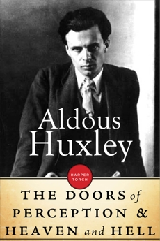 The Doors Of Perception & Heaven And Hell, Huxley, Aldous