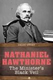 The Minister's Black Veil: Short Story, Hawthorne, Nathaniel