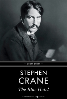 The Blue Hotel: Short Story, Crane, Stephen