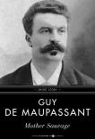 Mother Sauvage: Short Story, De Maupassant, Guy