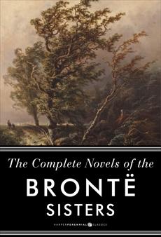 The Complete Novels Of The Bronte Sisters: Seven-Book Bundle, Bronte, Anne & Bronte, Emily & Bronte, Charlotte & Bronte, Anne