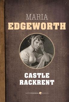 Castle Rackrent, Edgeworth, Maria