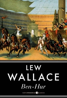 Ben-Hur: A Tale of the Christ, Wallace, Lew