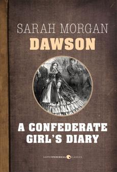 A Confederate Girl's Diary, Dawson, Sarah Morgan