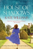 The House of Shadows, Williams, Kate
