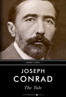 The Tale: Short Story, Conrad, Joseph