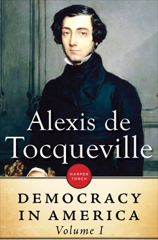 Democracy In America: Volume I, de Tocqueville, Alexis