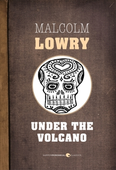 Under The Volcano, Lowry, Malcolm
