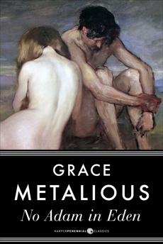 No Adam In Eden, Metalious, Grace