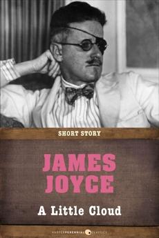 A Little Cloud: Short Story, Joyce, James