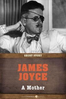 A Mother: Short Story, Joyce, James