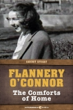 The Comforts Of Home: Short Story, O'Connor, Flannery