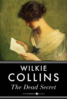 The Dead Secret, Collins, Wilkie