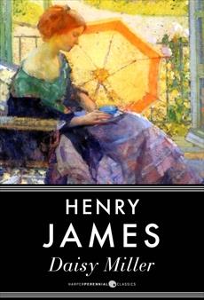 Daisy Miller, James, Henry