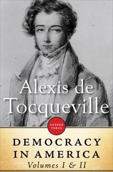 Democracy In America: Volume I & II, de Tocqueville, Alexis