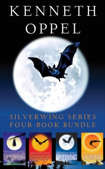 Kenneth Oppel Silverwing Series: Four-Book Bundle: Silverwing, Sunwing, Firewing, and Darkwing, Oppel, Kenneth
