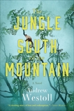The Jungle South of the Mountain, Westoll, Andrew