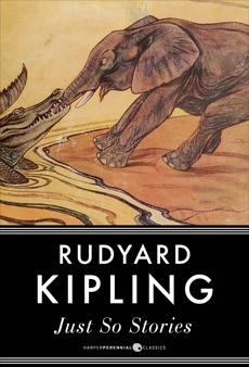 Just So Stories, Kipling, Rudyard