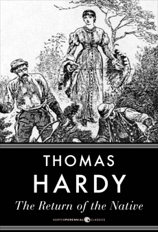 The Return Of The Native, Hardy, Thomas