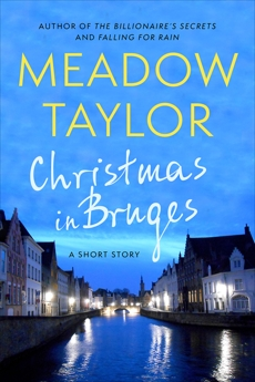 Christmas In Bruges: A Short Story, Taylor, Meadow