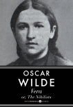 Vera, Or The Nihilists, Wilde, Oscar