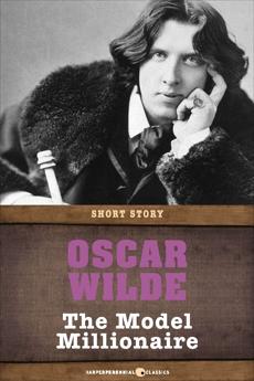 The Model Millionaire: Short Story, Wilde, Oscar