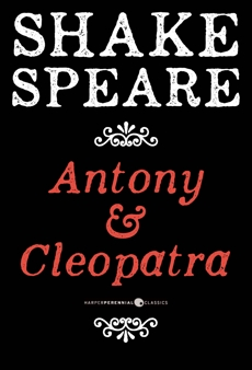 Antony And Cleopatra: A Tragedy, Shakespeare, William