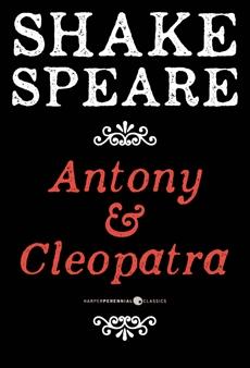 Antony And Cleopatra: A Tragedy, William Shakespeare & Shakespeare, William