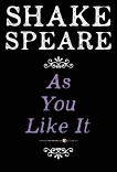 As You Like It: A Comedy, William Shakespeare & Shakespeare, William