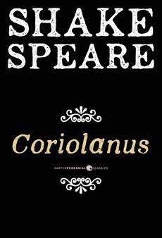 Coriolanus: A Tragedy, William Shakespeare & Shakespeare, William