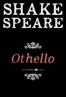 Othello: A Tragedy, William Shakespeare & Shakespeare, William