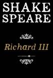 Richard Iii: A History, William Shakespeare & Shakespeare, William