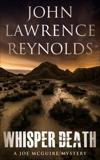 Whisper Death: Joe McGuire Mystery Series, Reynolds, John Lawrence