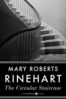 The Circular Staircase, Rinehart, Mary Roberts