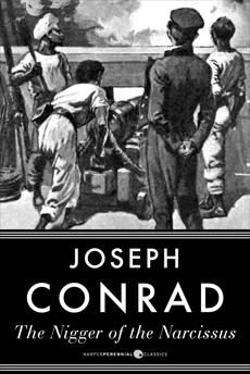 The Nigger of the Narcissus, Conrad, Joseph