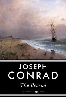 The Rescue: A Novel, Conrad, Joseph