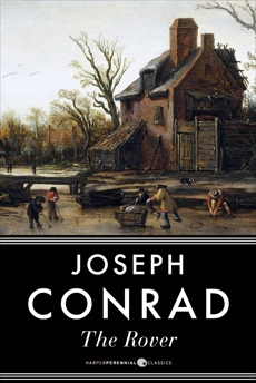 The Rover: A Novel, Conrad, Joseph