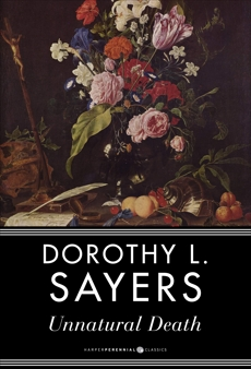 Unnatural Death: A Lord Peter Wimsey Mystery, Sayers, Dorothy  L.