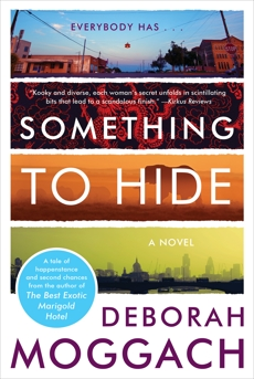 Something To Hide: A Novel, Moggach, Deborah