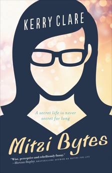 Mitzi Bytes: A Novel, Clare, Kerry