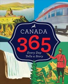 Canada 365, Historica Canada