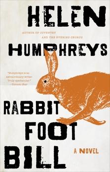 Rabbit Foot Bill: A Novel, Humphreys, Helen