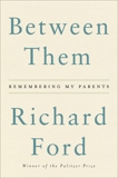 Between Them: Remembering My Parents, Ford, Richard