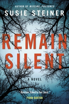 Remain Silent: A Novel, Steiner, Susie