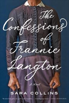 The Confessions of Frannie Langton: A Novel, Collins, Sara