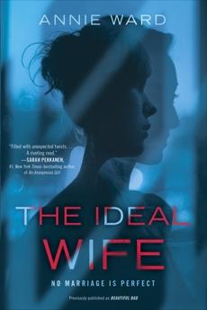The Ideal Wife: A Novel, Ward, Annie