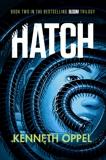 Hatch: A Novel, Oppel, Kenneth