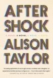 Aftershock: A Novel, Taylor, Alison
