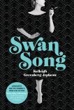 Swan Song: A Novel, Greenberg-Jephcott, Kelleigh